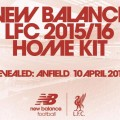 LFC New Balance 2015-16 Home Kit Launch