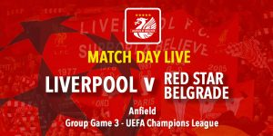 LFC v Red Star Belgrade - LIVE