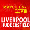 LIVE Liverpool v Huddersfield Town