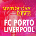 LIVE Porto v Liverpool