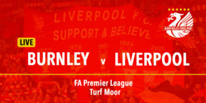 Burnley v Liverpool LIVE