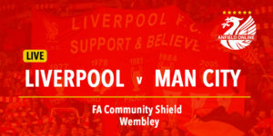 LIVE LFC - Man City Community Shield