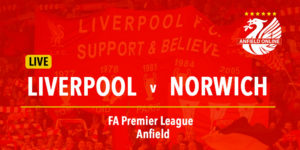 Liverpool v Norwich LIVE