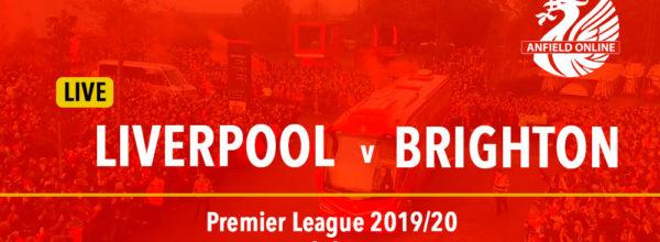 Liverpool v Brighton LIVE