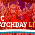 LFC Live UEFA Champions League Match Coverage